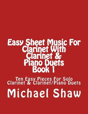 Easy Sheet Music for Clarinet With Clarinet & Piano Duets