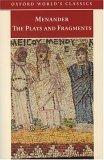 Menander, The Plays and Fragments