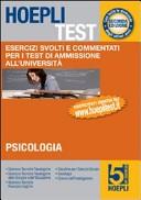 Hoepli test. Vol. 5: Esercizi e verifiche per i test di ammissione all'università. Psicologia, formazione primaria, educazione.