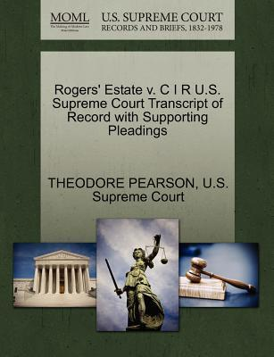Rogers' Estate V. C I R U.S. Supreme Court Transcript of Record with Supporting Pleadings