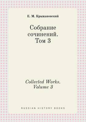 Collected Works. Volume 3