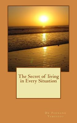 The Secret of Living in Every Situation