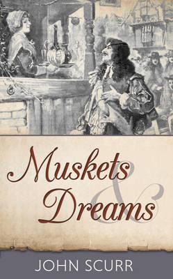 Muskets & Dreams