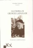 All'ombra di Georges Lapassade