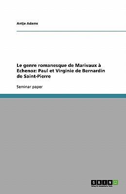 Le genre romanesque de Marivaux à Echenoz