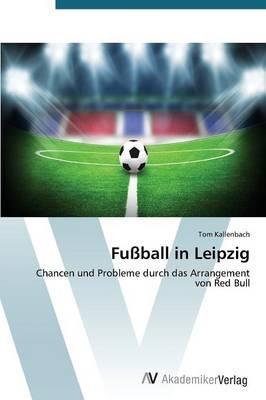 Fußball in Leipzig