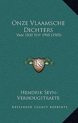 Onze Vlaamsche Dichters