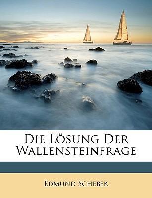 Die Lsung Der Wallensteinfrage