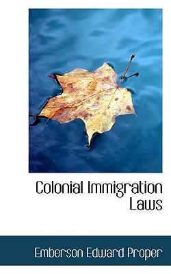 Colonial Immigration Laws