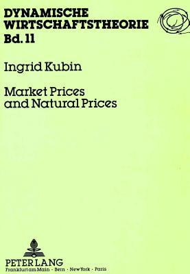 Market Prices and Natural Prices