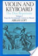 Violin and keyboard. [Vol.1] : the duo repertoire