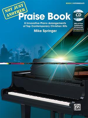 Not Just Another Praise Book