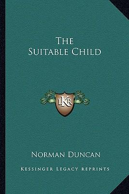 The Suitable Child