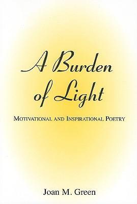 A Burden of Light