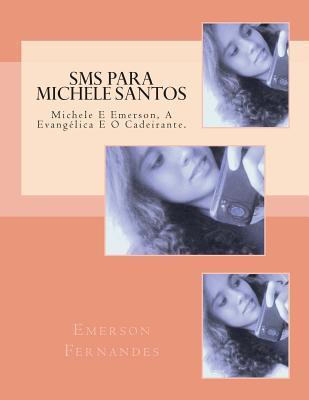Sms Para Michele Santos