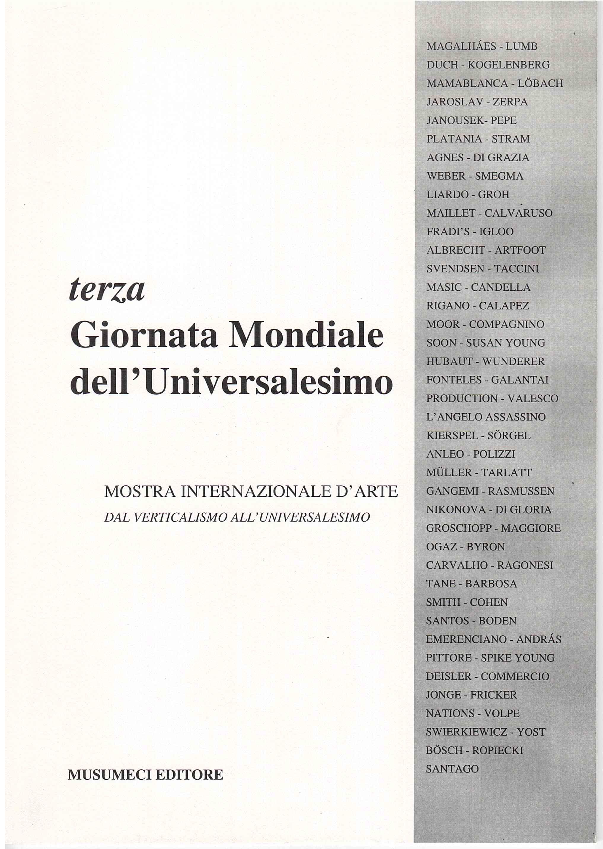 Terza Giornata Mondiale dell'universalismo