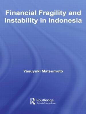Financial Fragility and Instability in Indonesia