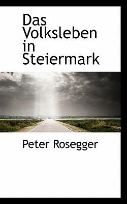 Das Volksleben in Steiermark