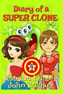 Diary of a SUPER CLONE - Book 4