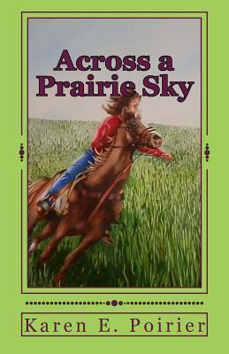 Across a Prairie Sky