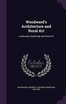 Woodward's Architecture and Rural Art