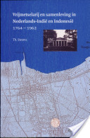Vrijmetselarij en samenleving in Nederlands-Indië en Indonesië 1764-1962
