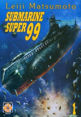 Submarine Super 99 vol. 1