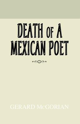 Death of a Mexican Poet
