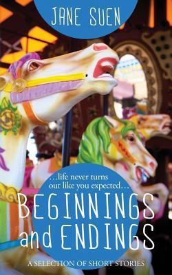 Beginnings and Endin...