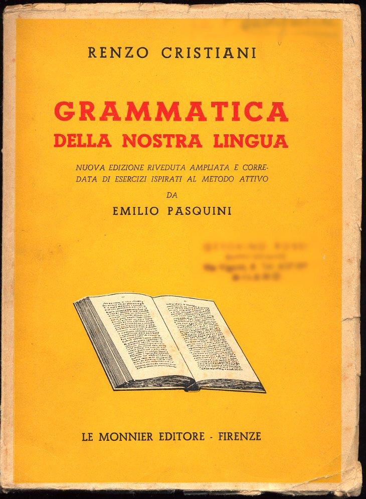 Grammatica della nos...