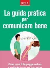 La guida pratica per comunicare bene