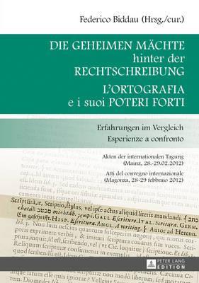 Die Geheimen Mächte Hinter Der Rechtschreibung, L'ortografia E I Suoi Poteri Forti