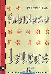 El fabulos Mundo De Las letras