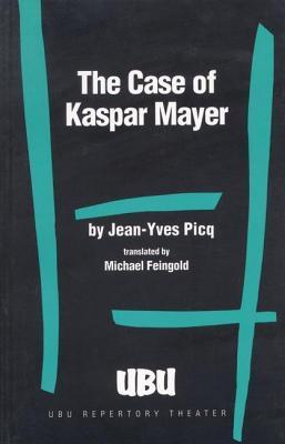 The Case of Kaspar Mayer