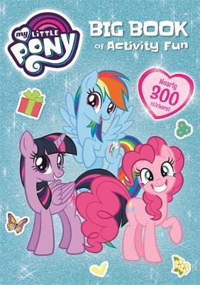 My Little Pony Big Book of Activity Fun