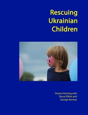 Rescuing Ukrainian Children