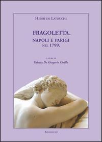 Fragoletta. Napoli e Parigi nel 1799