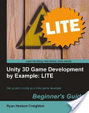 Unity 3D Game Development by Example Beginner?s Guide