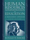 Human Resources Administration in Education:a Management Approach