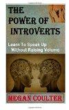 The Power of Introverts