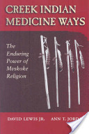 Creek Indian Medicine Ways