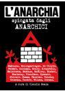 L'anarchia spiegata dagli anarchici