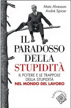 Il paradosso della stupidità