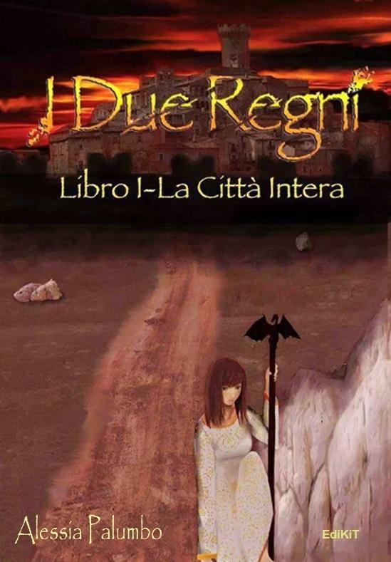 I Due Regni Vol.1