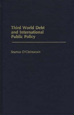 Third World Debt and International Public Policy