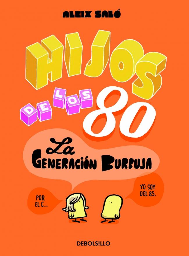 Hijos de los 80