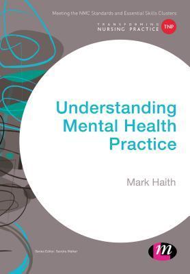 Understanding Mental Health Practice