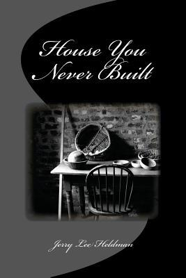 House You Never Built