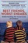 Best Friends, Worst ...