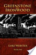 Greenstone and Ironwood